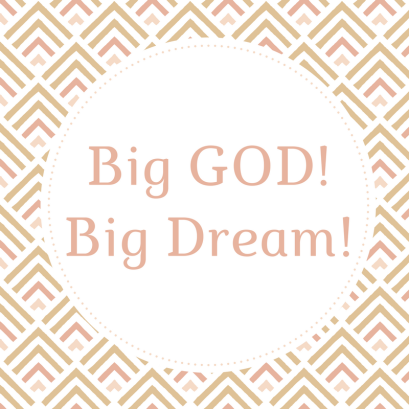 Big GOD!Big Dream!